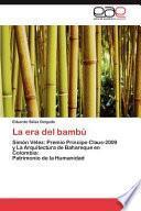 La Era Del Bambú