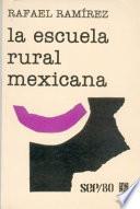 La escuela rural mexicana