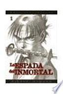 La espada del inmortal 1 / The Blade of the Immortal