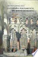 La España pintoresca de David Roberts