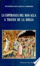 La esperanza del más allá a través de la Biblia