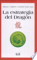La estrategia del Dragón