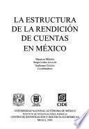 La estructura de la rendición de cuentas en México