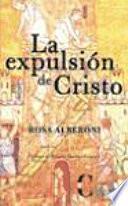 La expulsión de Cristo