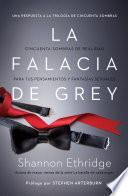 La falacia de Grey / The Fantasy Fallacy