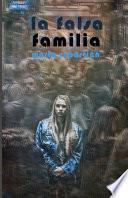 La Falsa Familia