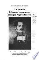 La familia del prócer comandante Remigio Negrón Rincón