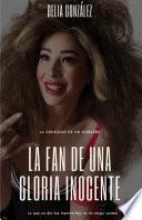 La fan de una Gloria inocente