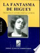 La fantasma de Higüey