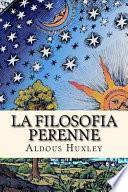 La Filosofia Perenne (Spanish Edition)