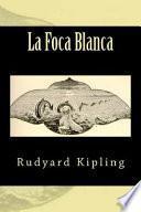 La Foca Blanca (Spanish Edition)
