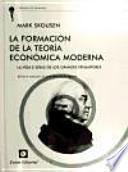 La Formación de la Teoría Económica Moderna