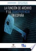 La función de archivo y la transparencia en España