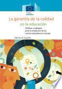 La garantía de la calidad en la educación: Políticas y enfoques para la evaluación de los centros educativos en Europa
