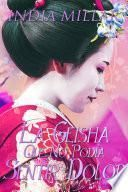 La Geisha Que No Podía Sentir Dolor