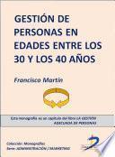 La gestión de personas en edades entre los 30 y 40 años