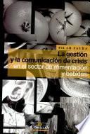 La gestión y la comunicación de crisis en el sector de alimentación y bebidas