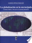 La globalización en la encrucijada