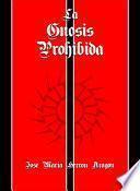 La Gnosis Prohibida
