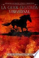La Gran Cruzada Universal