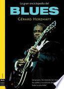 La gran enciclopedia del blues