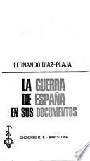 La guerra de España en sus documentos