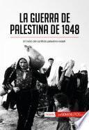 La guerra de Palestina de 1948