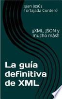 La guía definitiva de XML