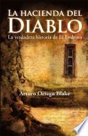 La hacienda del diablo/ The Ranch of the Devil