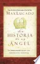 La historia de un angel / Angel's Story