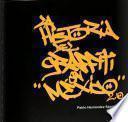 La historia del graffiti en México
