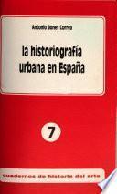 La historiografía urbana en España