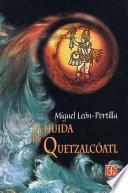 La huida de Quetzalcóatl