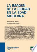 La imagen de la ciudad en la Edad Moderna