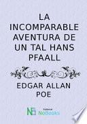 La incomparable aventura de un tal Hans Pfaall
