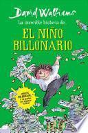 La increble historia del nio billonario / Billionaire Boy