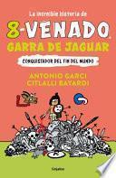 La Increíble Historia de 8 Venado Garra de Jaguar / The Fascinating Story of 8- Deer Jaguar's Claw