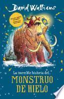 La Increíble Historia... Del Monstruo de Hielo / the Ice Monster