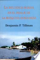 La influencia morava en el paisaje de la Mosquitia hondureña