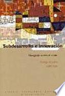 La Innovacíon Y El Desarrollo en Un Mundo Global