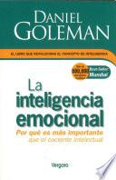 La inteligencia emocional / Emotional Intelligence