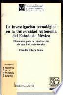 La investigación tecnológica en la Universidad Autónoma del Estado de México