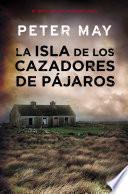 La isla de los cazadores de pájaros (Trilogía de Lewis 1)