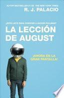La Lección de August (Movie Tie-In Edition)