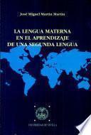 La lengua materna en el aprendizaje de una segunda lengua