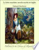 La letra escarlata: novela escrita en ingl_s