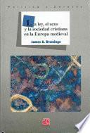La ley, el sexo y la sociedad cristiana en la Europa medieval