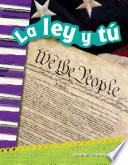 La ley y tú (You and the Law)