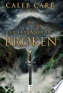 La leyenda de Broken