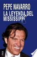 La leyenda del Mississippi